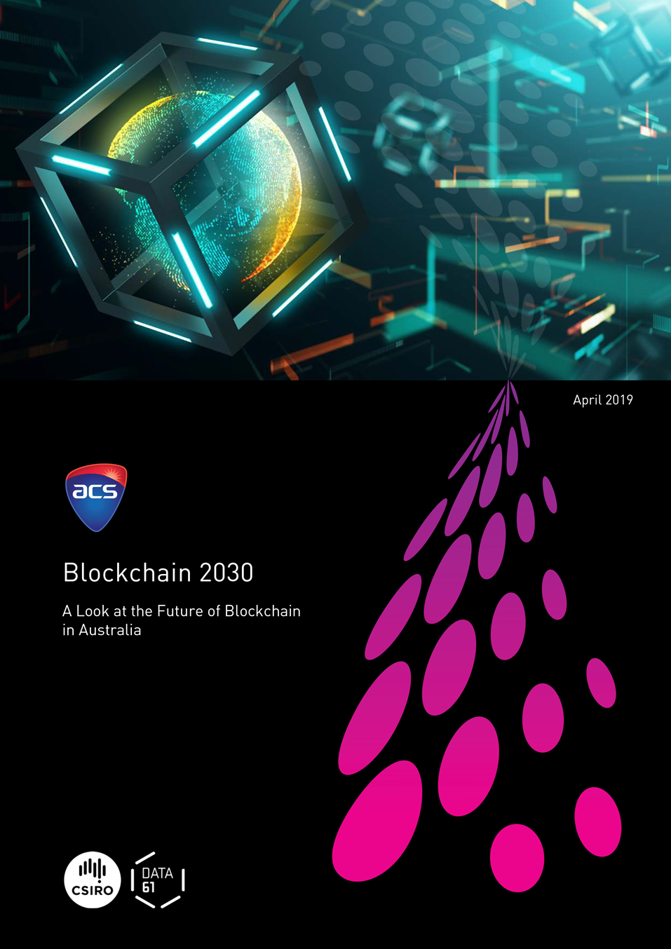 Front cover of Blockchain 2030 - A look at the future of blockchain in Australia
