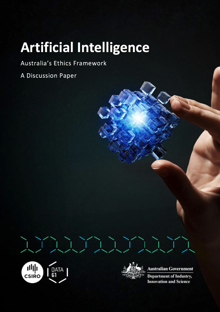 Artificial Intelligence: Australia's Ethics Framework